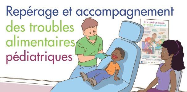 Favoriser la prise en charge du patient qui présente des troubles alimentaires pédiatriques